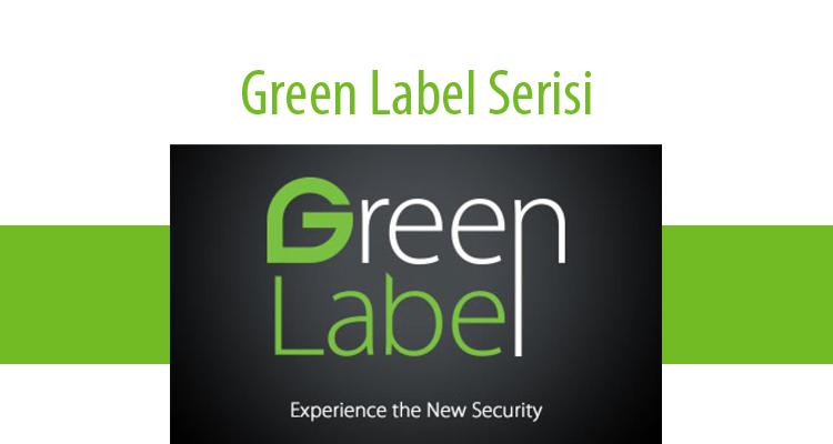 Green Label Serisi